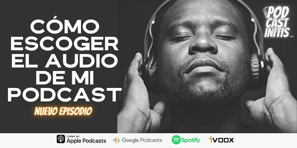cómo escoger la música para tu podcast