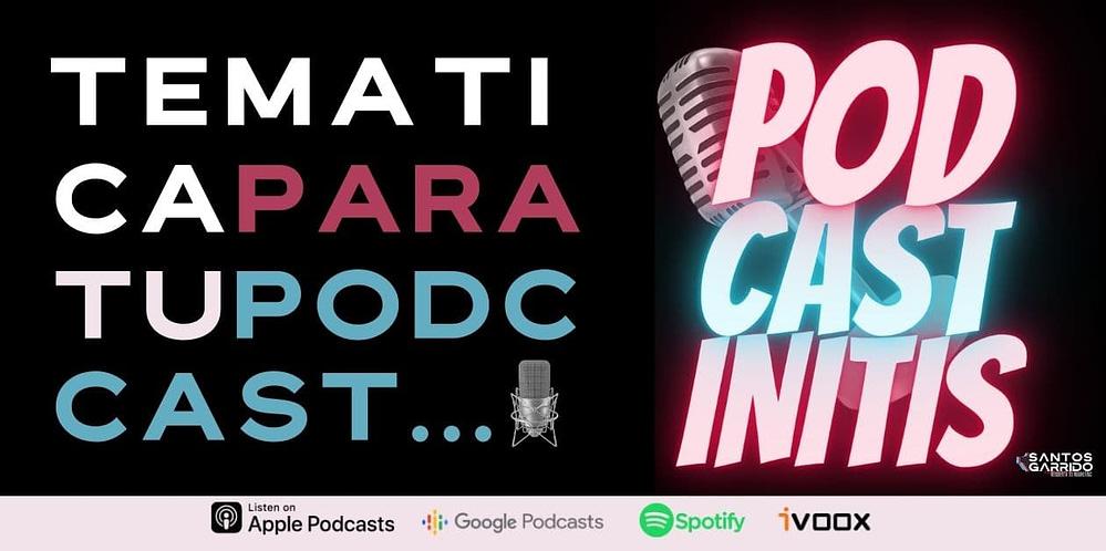 Escoger la temática de mi Podcast