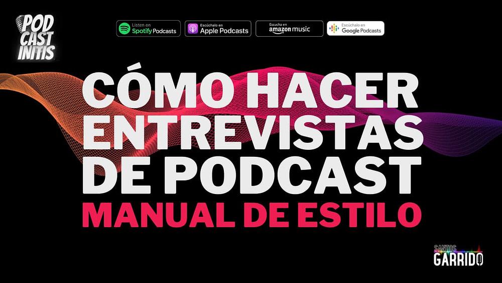 Cómo hacer entrevistas de podcast