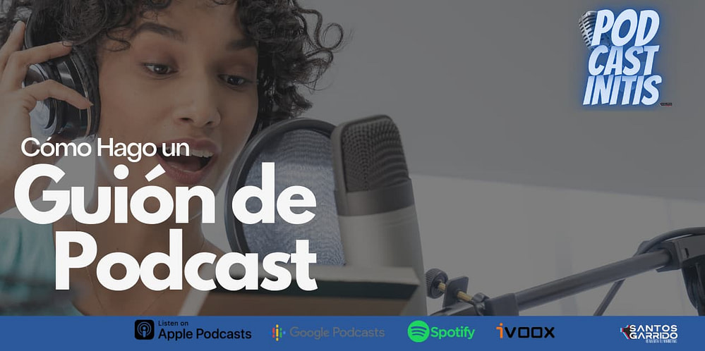 cómo hacer un guión de podcast