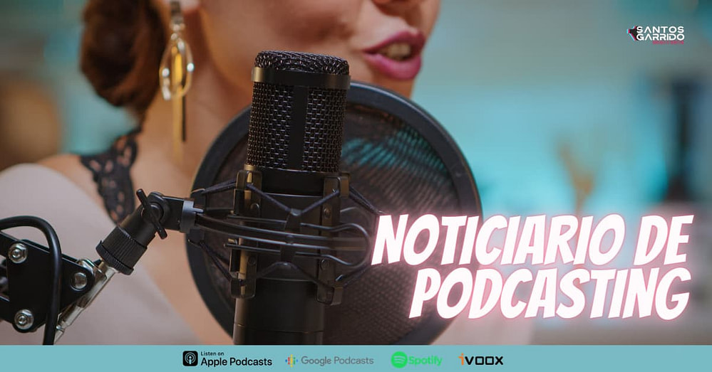 Noticiario sobre Podcasting (Cap 22)